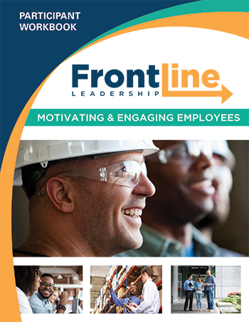 Front Line Leadership: Motivating & Engaging