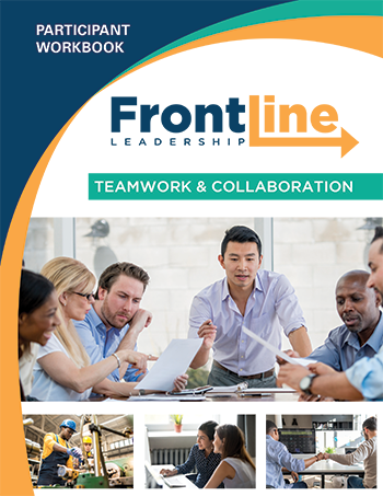 Front Line Leadership: Teamwork & Collaboration